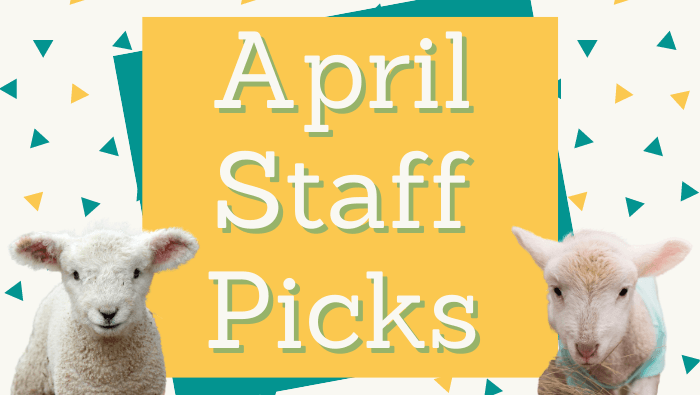 April Staff Picks Website